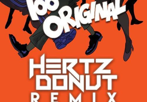 Major Lazer Feat Elliphant & Jovi Rockwell – Too Original (Hertz Donut Remix)