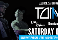 ELECTRIK SATURDAYS || TONNIK || LINK & ASHER || WYNTER || BRENDAN D ||