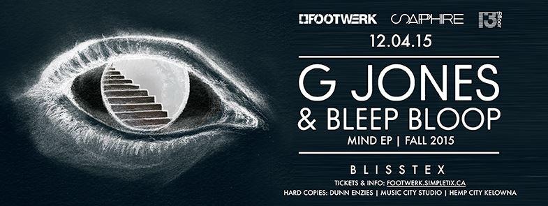 G JONES + BLEEP BLOOP w/Blisstex