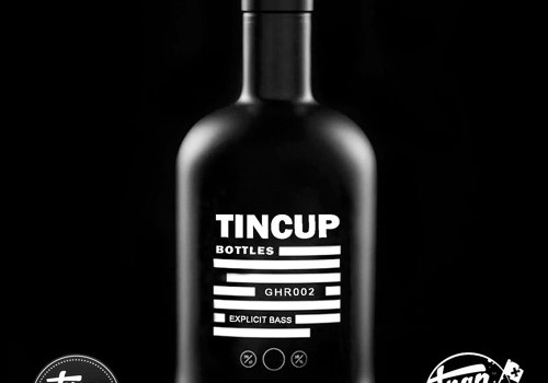 Tincup – Bottles [Free Download]
