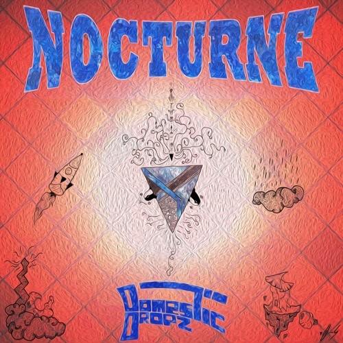 Domestic Dropz – Nocturne