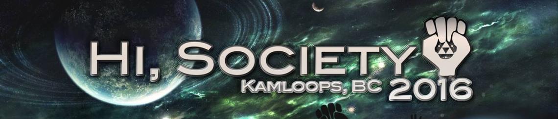 Hi, Society 2016 – Kamloops, BC