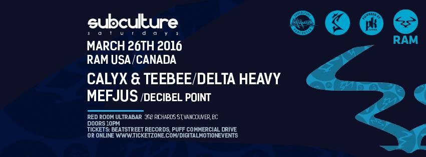 Ram Tour 2016 – Calyx & Teebee – Delta Heavy – Mefjus @ Red Room