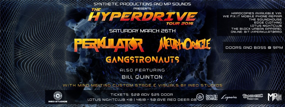 The Hyperdrive Tour '16 Red Deer :: PERKULATOR :: MetaphOracle & Gangstronauts