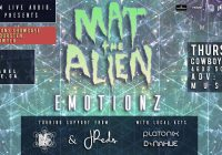 MAT the ALIEN w/ Emotionz, Inc.Line w/ J-Reds & #RDHipHop Showcase