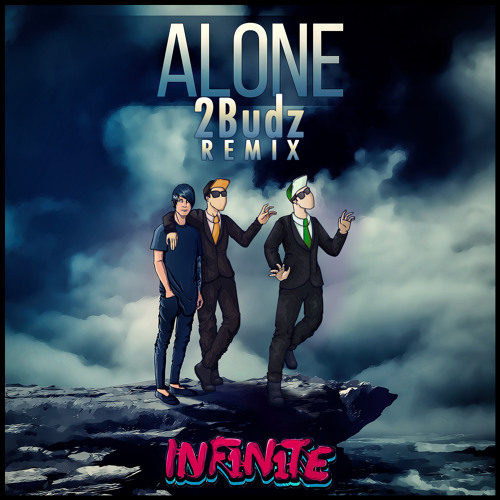 INF1N1TE – Alone (2Budz Remix) [Free Download]