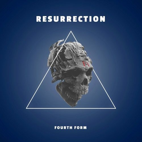 Fourth Form – Resurrection [Free Download]