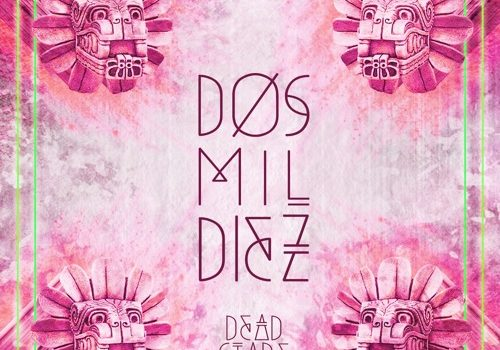 Dead Stare – Dos Mil Diez (EP)